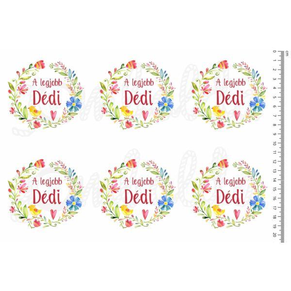 Mintás barkácsfilc - A legjobb Dédi - virágos koszorúban - 6db