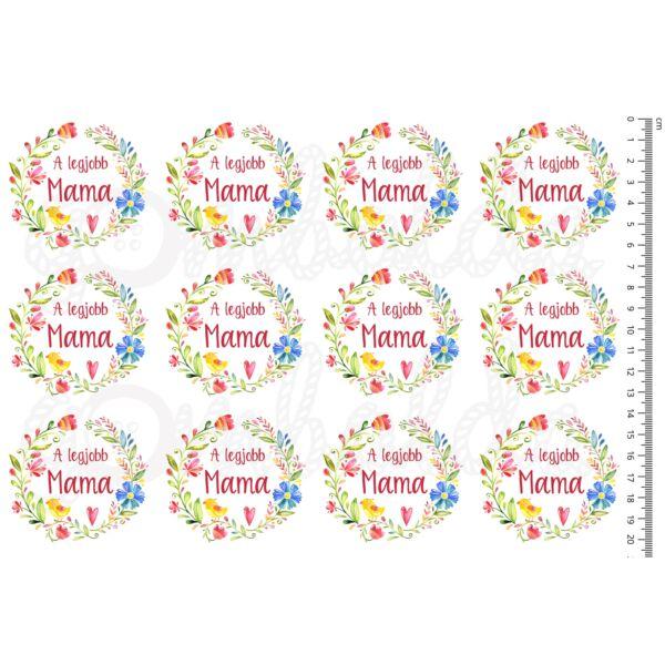 Mintás barkácsfilc - A legjobb Mama - virágos koszorúban - 12db